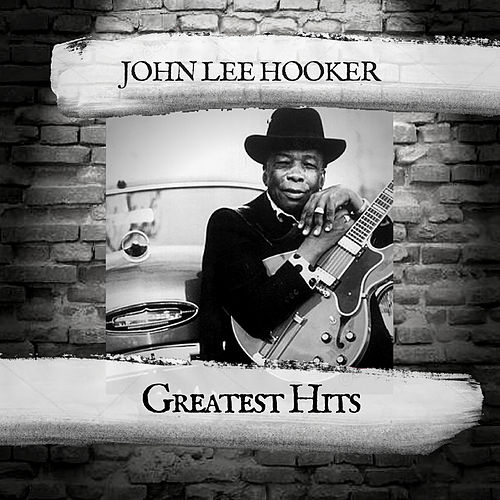 Greatest Hits de John Lee Hooker