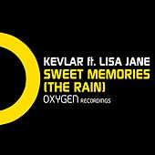 Sweet Memories (The Rain) [feat. Lisa Jane] di Kevlar