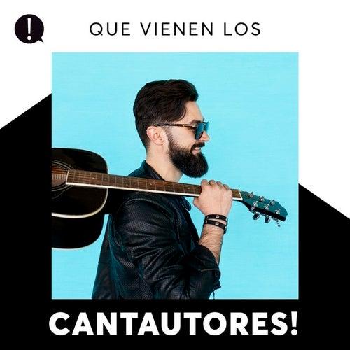 Que vienen los Cantautores! de Various Artists