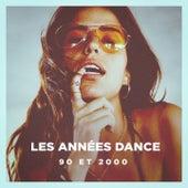 Les Années Dance (90 Et 2000) by Various Artists