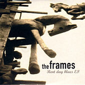 Rent Day Blues - EP de The Frames