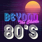 Beyond the Charts 80's de Various Artists
