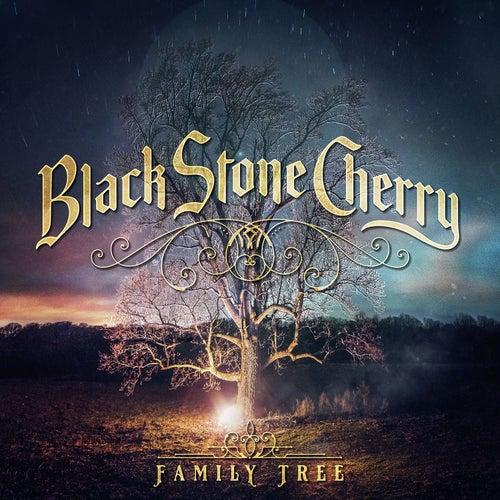 Family Tree by Black Stone Cherry
