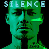 Silence by The Dreams
