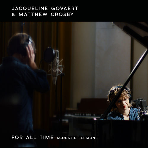 For All Time (Acoustic Sessions) by Jacqueline Govaert