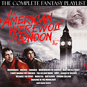 An American Werewolf In London - The Complete Fantasy Playlist de Various Artists