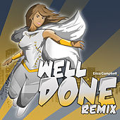 Well Done Remix by Erica Campbell (Mary Mary)