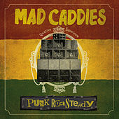 Punk Rocksteady von Mad Caddies