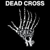 Dead Cross EP by Dead Cross
