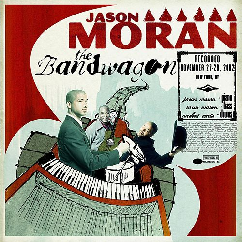 The Bandwagon by Jason Moran
