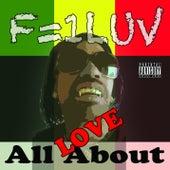 All About Love von F=1luv