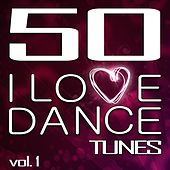 50 I Love Dance Tunes, Vol. 1 - Best of Hands Up Techno, Electro & Dirty Dutch House 2012 (Standard Edition) by Various Artists