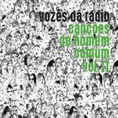 Canções do Homem Comum Vol. II de Vozes Da Rádio