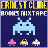Ernest Cline Books Mixtape de Various Artists