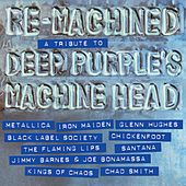Re-Machined - A Tribute to Deep Purple's Machine Head (Compilation) von Various Artists