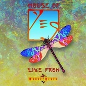 House of Yes: Live from House of Blues von Yes
