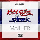 Mailler by DJ Kidd Week