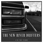 Four on the Floor von The New River Drifters