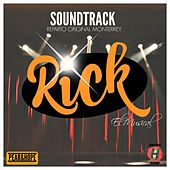 Rick el Musical Soundtrack (Reparto Original) de Various Artists