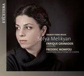 Granados / Mompou: Spanish Piano Music (Goyescas / Variations on a Theme of Chopin) de Sofya Melikyan