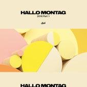 Hallo Montag 2018, Pt. 1 von Various Artists