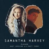 Please (Duet Version) de Samantha Harvey