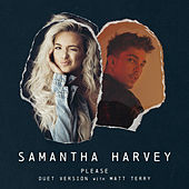 Please (Duet Version) by Samantha Harvey
