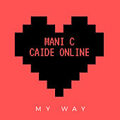 My Way by Manic