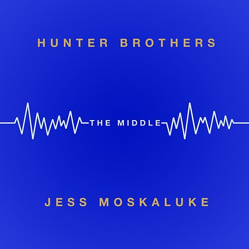 The Middle by The Hunter Brothers