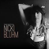 To Rise You Gotta Fall de Nicki Bluhm