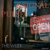 Pulse & Signal (Volume 1) von the Week