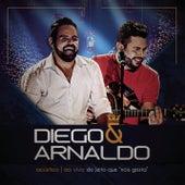 Do Jeito que Nóis Gosta by Diego & Arnaldo