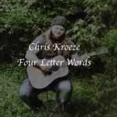 Four Letter Words von Chris Kroeze