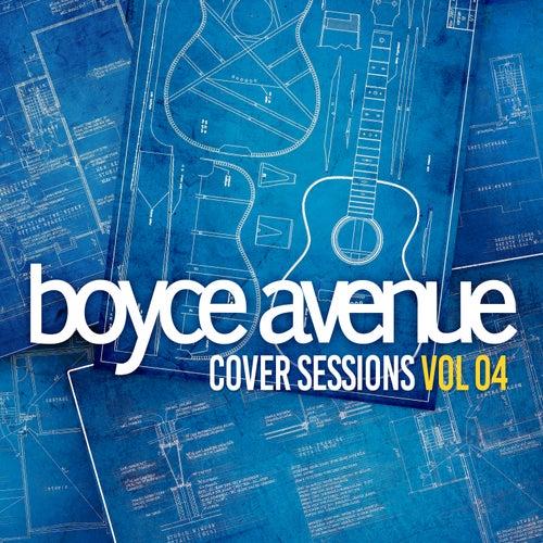 Cover Sessions, Vol. 4 van Boyce Avenue