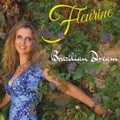 Brazilian Dream by Fleurine