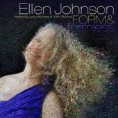 Form & Formless by Ellen Johnson