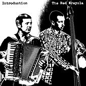 Introduction by The Red Crayola