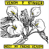 Meet My Friend Venom de Venom P. Stinger
