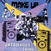 Untouchable Sound de The Make-Up