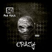Crazy (feat. PnB Rock) von 50 Cent