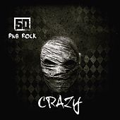 Crazy (feat. PnB Rock) by 50 Cent