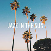 Jazz In The Sun by Various Artists