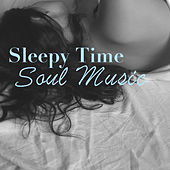 Sleepy Time Soul Music di Various Artists