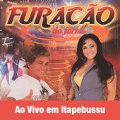 Ao Vivo em Itapebussu (Ao Vivo) by Furacão do Forró