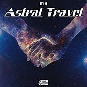 Astral Travel - Single von MK