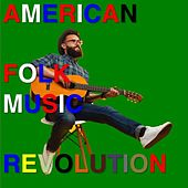 American Folk Music Revolution by Various Artists