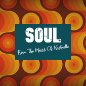 Soul From the Heart of Nashville by Various Artists