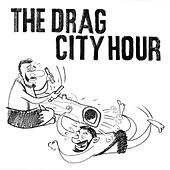 The Drag City Hour by Various Artists