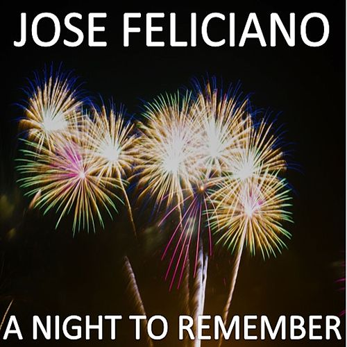 A Night to Remember It von Jose Feliciano