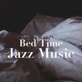 Bed Time Jazz Music von Various Artists